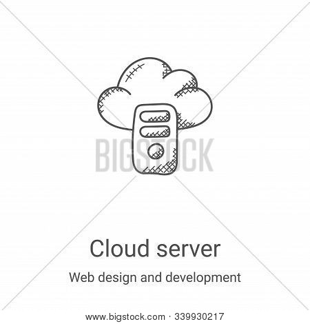 cloud server icon isolated on white background from web design and development collection. cloud ser