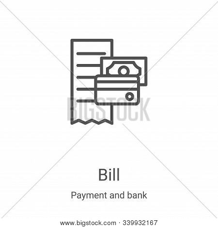 bill icon isolated on white background from payment and bank collection. bill icon trendy and modern
