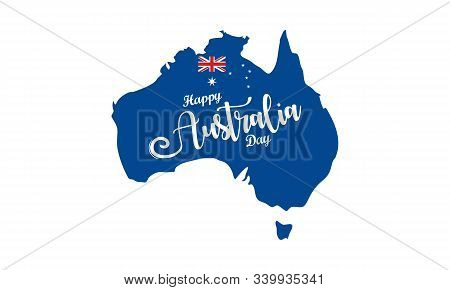 Happy Australia Day. Australia National Day With Australia National Flag And Lettering