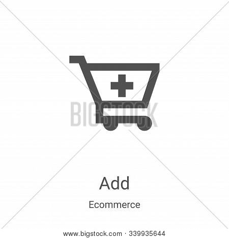 add icon isolated on white background from ecommerce collection. add icon trendy and modern add symb