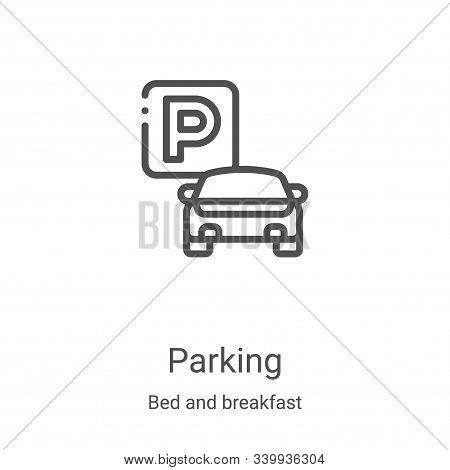 parking icon isolated on white background from bed and breakfast collection. parking icon trendy and