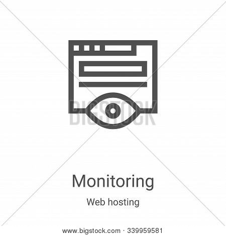 monitoring icon isolated on white background from web hosting collection. monitoring icon trendy and
