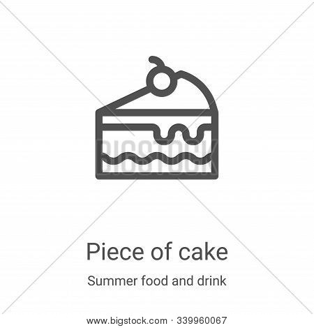 piece of cake icon isolated on white background from summer food and drink collection. piece of cake