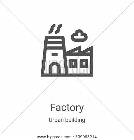 factory icon isolated on white background from urban building collection. factory icon trendy and mo