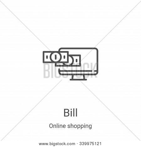 bill icon isolated on white background from online shopping collection. bill icon trendy and modern