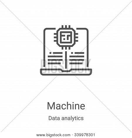 machine icon isolated on white background from data analytics collection. machine icon trendy and mo