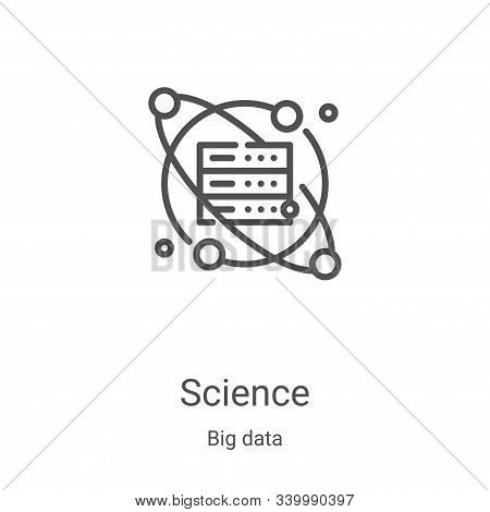 science icon isolated on white background from big data collection. science icon trendy and modern s