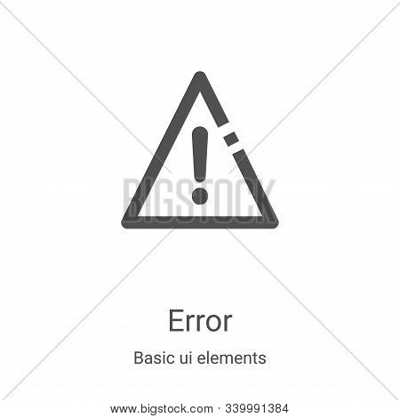 error icon isolated on white background from basic ui elements collection. error icon trendy and mod