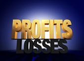 """Bright gold """"PROFITS"""" atop a dark gray """"LOSSES"""" brilliantly backlit on a deep blue background. poster"""