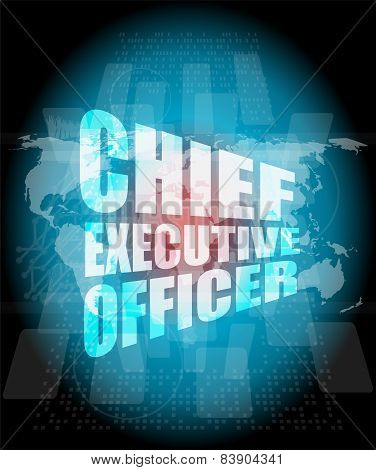 Chief Executive Officer Words On Digital Screen Background With World Map