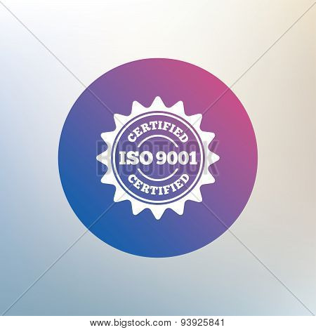 ISO 9001 certified sign icon. Certification star stamp. Icon on blurred background. Vector poster