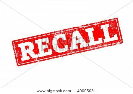 RECALL written on red rubber stamp with grunge edges.
