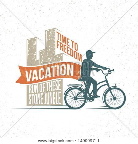 Vintage light holiday logo poster - silhouette of a bicyclist leaving town on vacation. Retro texture on a separate layer.