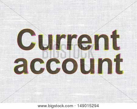 Banking concept: CMYK Current Account on linen fabric texture background