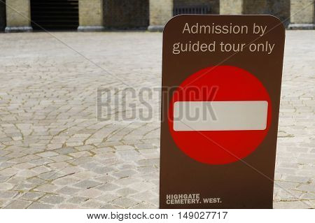 Highgate, London, Uk - March 12, 2016: Sign Indicating Guided Tours Only