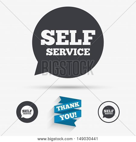 Self service sign icon. Maintenance symbol in speech bubble. Flat icons. Buttons with icons. Thank you ribbon. Vector