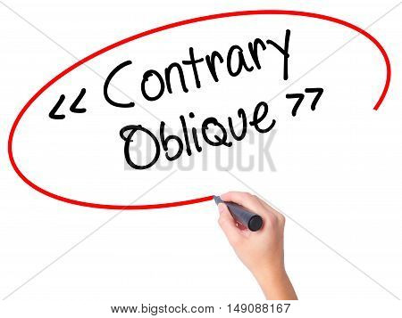 Women Hand Writing Contrary - Oblique With Black Marker On Visual Screen