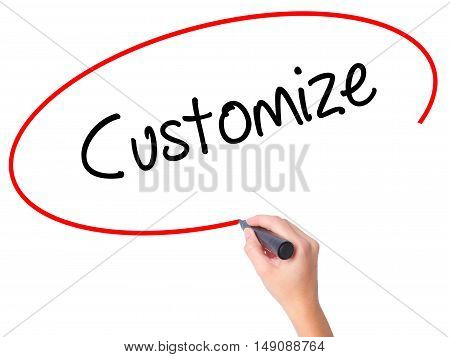 Women Hand Writing  Customize With Black Marker On Visual Screen
