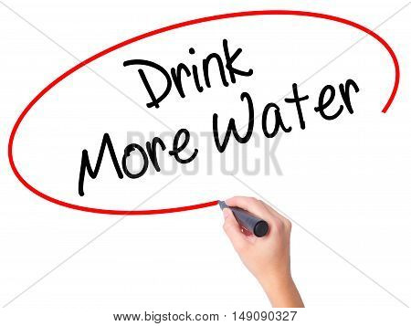Women Hand Writing Drink More Water With Black Marker On Visual Screen