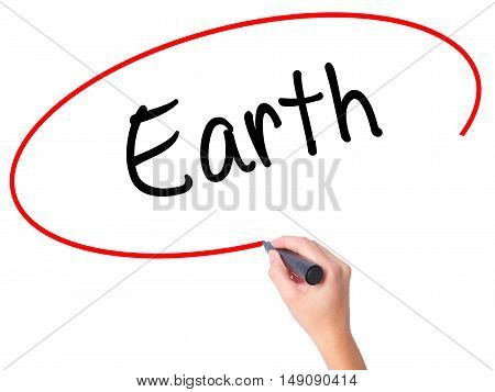 Women Hand Writing Earth With Black Marker On Visual Screen.