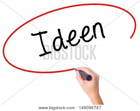 Women Hand Writing Ideen (ideas In German)  With Black Marker On Visual Screen