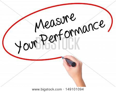 Women Hand Writing Measure Your Performance With Black Marker On Visual Screen
