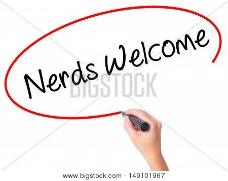 Women Hand Writing Nerds Welcome With Black Marker On Visual Screen