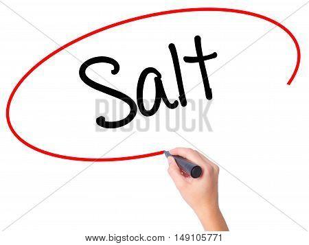 Women Hand Writing Salt With Black Marker On Visual Screen