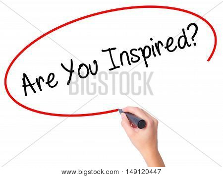 Women Hand Writing Are You Inspired? With Black Marker On Visual Screen