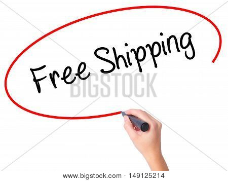 Women Hand Writing Free Shipping With Black Marker On Visual Screen