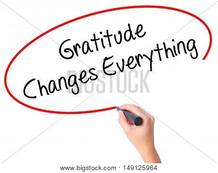 Women Hand Writing Gratitude Changes Everything With Black Marker On Visual Screen