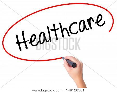 Women Hand Writing Healthcare With Black Marker On Visual Screen