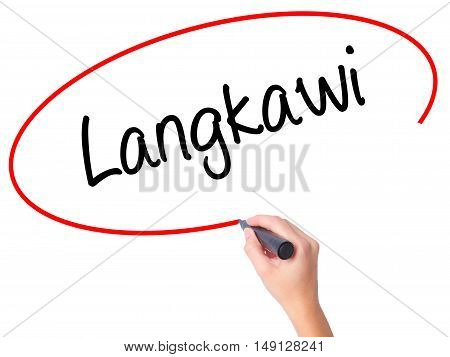 Women Hand Writing Langkawi  With Black Marker On Visual Screen.