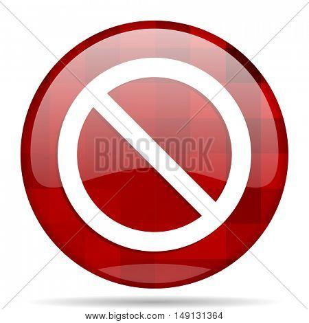 access denied red round glossy modern design web icon