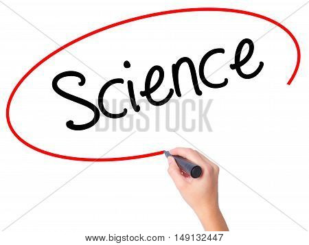 Women Hand Writing Science With Black Marker On Visual Screen
