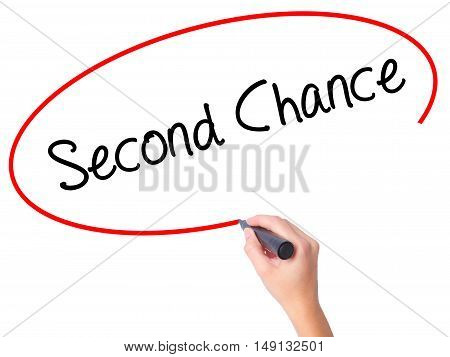Women Hand Writing Second Chance With Black Marker On Visual Screen