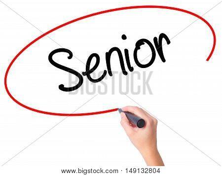 Women Hand Writing Senior With Black Marker On Visual Screen