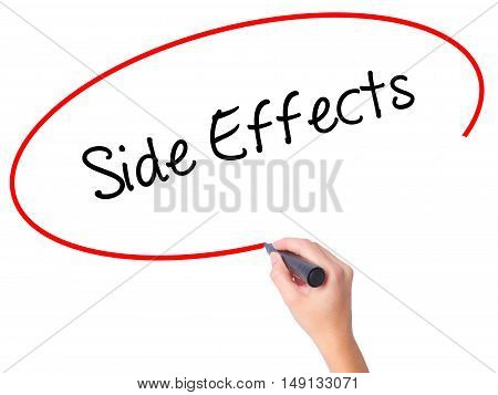 Women Hand Writing Side Effects With Black Marker On Visual Screen