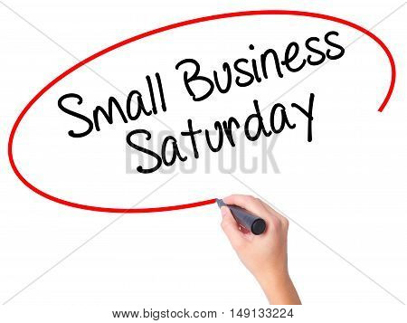Women Hand Writing Small Business Saturday With Black Marker On Visual Screen