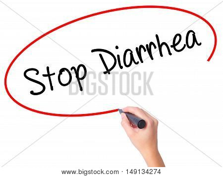 Women Hand Writing Stop Diarrhea  With Black Marker On Visual Screen