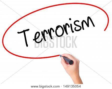 Women Hand Writing Terrorism With Black Marker On Visual Screen