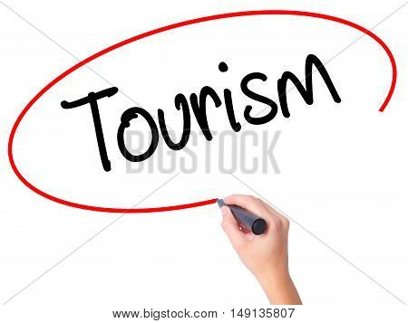 Women Hand Writing Tourism With Black Marker On Visual Screen.