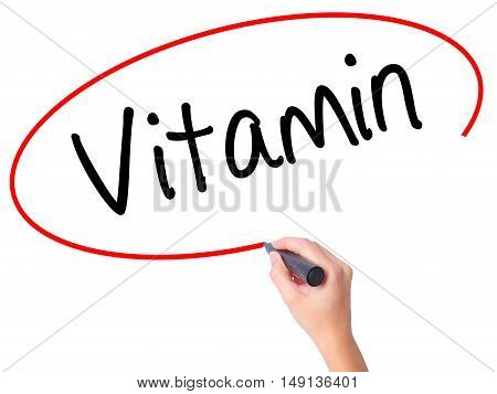 Women Hand Writing Vitamin With Black Marker On Visual Screen