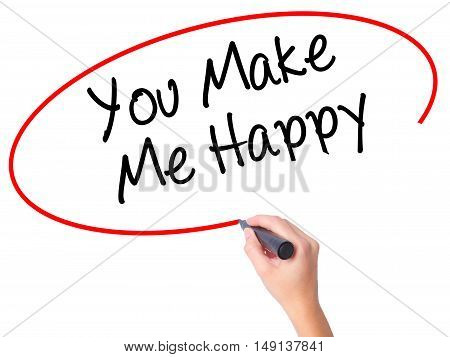 Women Hand Writing You Make Me Happy With Black Marker On Visual Screen