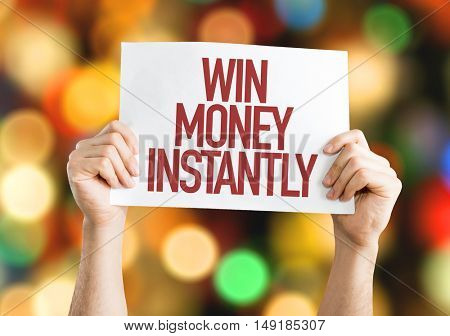 Win Money Instantly