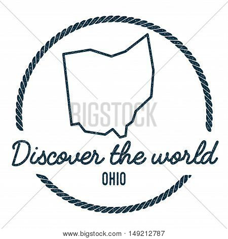 Ohio Map Outline. Vintage Discover The World Rubber Stamp With Ohio Map. Hipster Style Nautical Rubb
