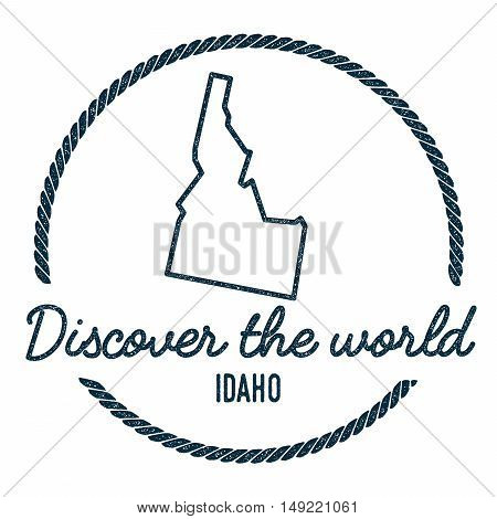Idaho Map Outline. Vintage Discover The World Rubber Stamp With Idaho Map. Hipster Style Nautical Ru