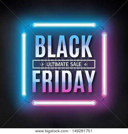Black friday sale design template. Black friday light frame. Glowing neon background. Vector illustration