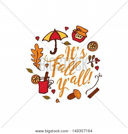 Hand drawn autumn elements with umbrella, hearts and it's fall y'all inscription in center on white background