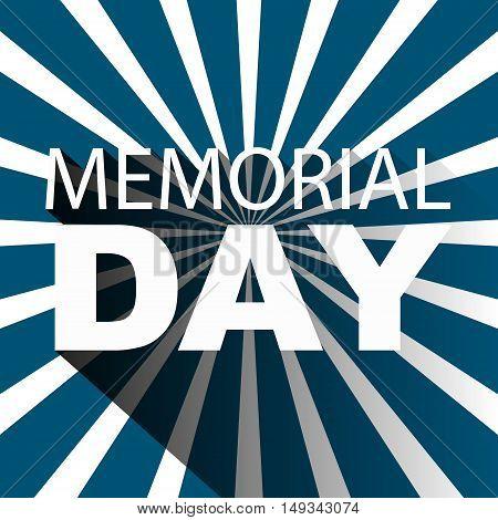 Memorial day poster template. Memorial Day greeting card.